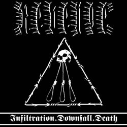 REVENGE - Infiltration.Downfall.Death (CD)