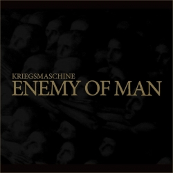 KRIEGSMASCHINE - Enemy of Man (Digipack CD)
