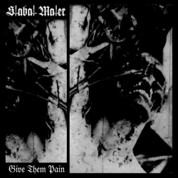 STABAT MATER - Give Them Pain (CD)